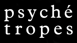 Psyche Tropes